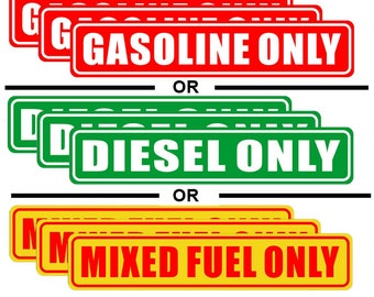 "Outdoor / Indoor Back Self Adhesive Vinyl (3 Pack) Gasoling Only / Diesel Only / Mixed Fuel Only  Sign 6.25"" X1.25"" Warning Label Sticker"