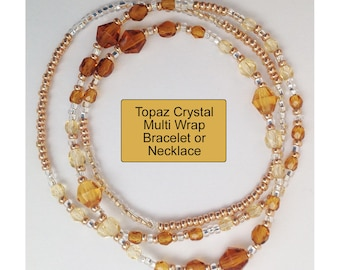 Multi wrap topaz crystal, gold and silver seed bead bracelet or necklace