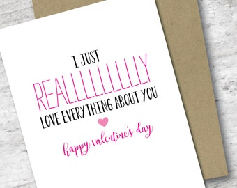 I Just Really Love Everything About You Card   Valentine's Day Card   Love Card   Sassy Love