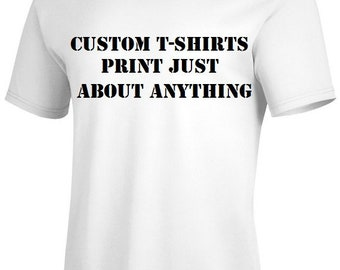 Custom Adult Unisex Tshirt, Custom Tees, Personalized Tshirt, Custom Shirt, Custom Tshirt, Custom Printed Shirt, Custom Printed Tshirt