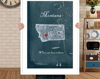 Customizable Montana map, home is where the heart is, map of Montana, I love Montana, Housewares, Montana decor, original poster Montana