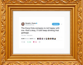 Donald Trump Framed Tweet — The Coca Cola Company Is Not Very Happy With Me