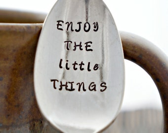 Stamped Spoon, ENJOY THE little THINGS, Silverplate Spoon, Unique Gift, Coffee Spoon, Tea Lover, Inspirational Gift for Friend or Family