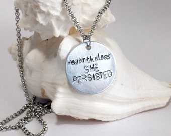 Nevertheless She Persisted Necklace, Feminist Jewelry, Feminism, Motivational Jewelry, Inspirational, Positive