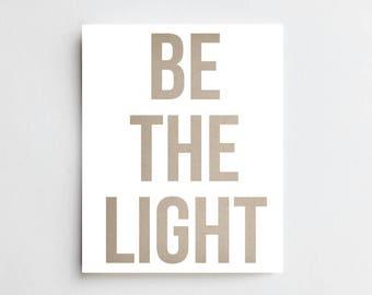 Be The Light - ART PRINT - Free Shipping!
