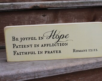 "Romans 12:12, ""Be joyful in hope..."" - Blessing Block - Wood Sign - Home Decor"