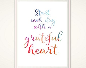 Start Each Day With A Grateful Heart Sign - Gratitude PRINTABLE, Gratitude Print, Quote Prints, Printable Quotes, Gratitude Sign, Wall Art