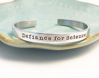 Defiance for Science ~ March for Science  ~ I am the Resistance ~ Viva la ~ Nevertheless she persisted ~ Solidarity ~ Political ~ Type