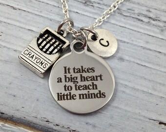 Teacher Necklace, Teacher Gift, Teacher Jewelry, Teacher Appreciation, Gift for Teacher, It Takes a Big Heart to Teach Little Minds