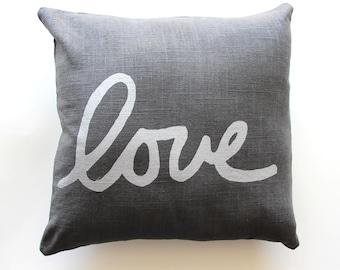 Love Pillow - Grey Silver Love Throw Pillow - Hand Lettered Love Pillow - Cursive Font Love Pillow - Nursery Decor