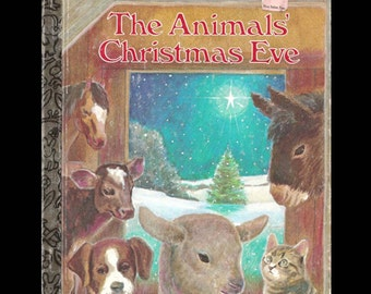 The Animals' Christmas Eve by Don Gale Wiersum - Vintage Little Golden Book c. 1977