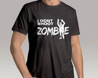I Dont Shoot Zombie T-Shirt