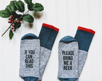Birthday gift for him, If You Can Read This Please Bring Me A Beer, Gift for Dad, Mens Funny Socks, Mens Gift, Beer Me Socks.