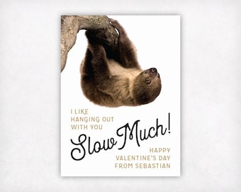 PRINTABLE Valentine Cards for Kids, Personalized Sloth Valentines Day Card, Slow Much Boys or Girls School Classroom Valentine's Cards