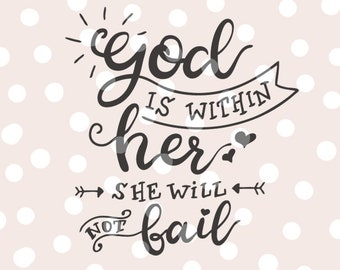 Bible Verse SVG Cutting File _ Hand Lettered _ God is within her she will not fail