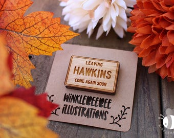 Leaving Hawkins -- Stranger Things Laser Cut Jewelry