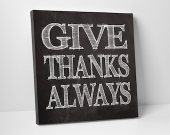 Thanksgiving Wall Art, Give Thanks Always