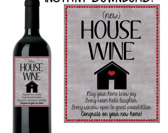 House Warming Gift, New Home Gift, House Warming Wine Label, INSTANT DOWNLOAD Printable Wine Label