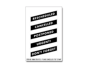 "Ms. Kimm Creates The Original PLANS CANCELLED 2""X3 Photopolymer Clear Stamp Set - Journal, Planner"