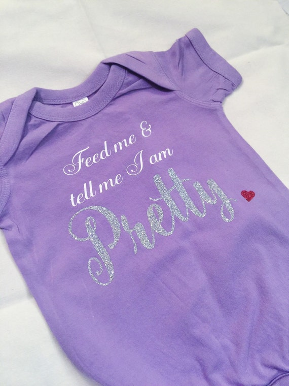 Feed Me and Tell me I am Pretty Baby Romper