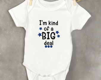 Big Deal Baby Bodysuit, I'm Kind Of A Big Deal Baby Boy Outfit, Baby Shower Gift, New Baby Boy Gift