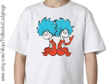 Thing 1 and Thing 2 Shirt - Dr. Seuss Week - Infant Through Adults Sizes Available