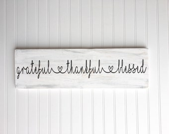 Grateful Thankful Blessed, Wood signs, Rustic signs, Wall decor, Wood sign sayings