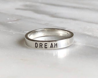 Dream Stacking Ring, Dream Big Stackable Inspirational Ring, Inspirational Words Ring, Dreams Do Come True Ring, Gift for Friends, Friends
