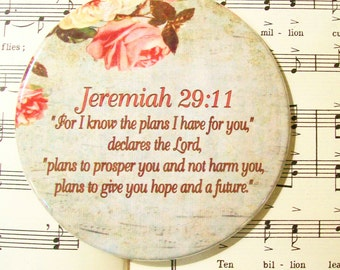 Jeremiah Magnet, Scripture Magnet, For I Know the Plans I Have for You, Jeremiah 29:11, Refrigerator Magnet, Housewarming Gift Magnet