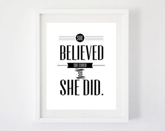 She Believed She Could - Digital Download Art Print