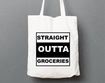 Straight Outta Groceries, Funny Tote, Shopping Bag