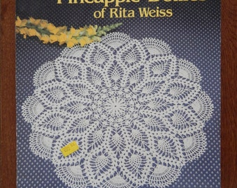 Pineapple Doilies Crochet Patterns/ Favorite Pineapple Doilies of Rita Weiss, 6 Designs, 9 - 20 Inch/ Doily, Round, Star, Square Shape