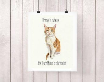 Cat Lover Gift, Funny Cat Print, Funny Cat Quote, Funny Cat Gifts, Cat Quote, Funny Cat Art, Cat Print, Ginger Cat, Cat Wall Art, Cat Decor