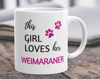 Weimaraner Mug Weimaraner Gift Weimaraner Mom Weim Mug Weim Gift Weimaraner Lover Weimaraner Owner Weimaraner Coffee Weimaraner Dog