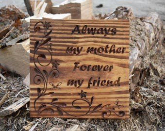 Mothers Day Carved wooden sign is Perfect gift for mothers day or just because.