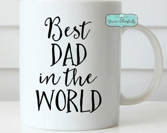 Personalised Dad Mug, Dad Mug, Best Dad, Fathers Day Gift, Best Dad in the World, Birthday Gift for Dad, Best Daddy Mug, UK Seller,