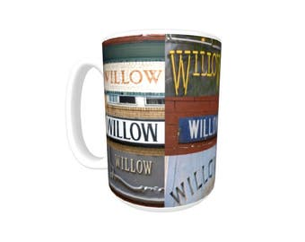 Personalized Coffee Mug featuring the name WILLOW in photos of signs; Ceramic mug; Unique gift; Coffee cup; Birthday gift; Coffee lover