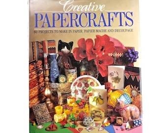 Creative Papercrafts Hardback Book - 80 Projects for Paper Crafts, Paper Flowers, Papier Mache, Decoupage, Xmas Crafts, Gift for Crafters