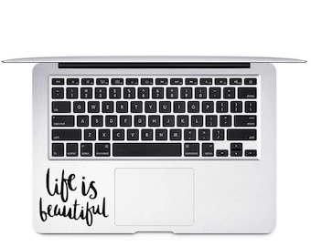Life is Beautiful Decal, Positive Quote Decal, Laptop Decal, Car Decal