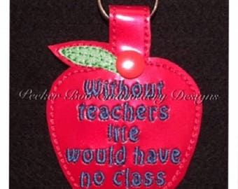 """Teacher Keyfob Embroidery Gift Design. 4x4"""" hoop. This is a design file only. End of term teacher gift."""