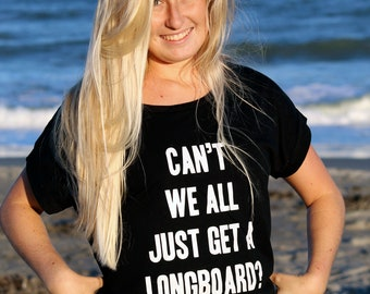 Can't We All Just Get A Longboard?