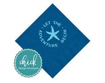 Let The Adventure Begin/ Starfish Beverage Napkins Wedding Decor Fun Wedding Party Gifts Wedding Anniversary Party Gift Custom 1D253a