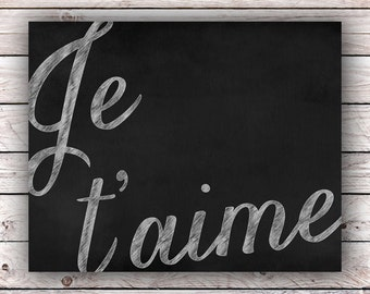 Je t'aime Chalkboard Printable Art Print Instant Digital Download Blackboard Typography French Quote Art Print France Francophile Paris