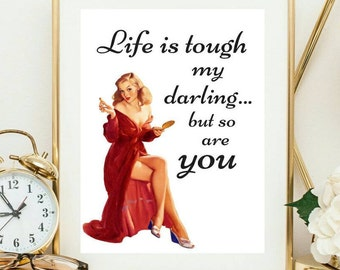 Life is tough but art print - inspirational quote print - red decor - motivational poster - typographic quote print- pin up print