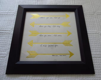 Where You Go I'll Go Arrows - Christian WORD Wall Art - White, Gold Foil, Black and White - Ruth 1:16 Chris Tomlin