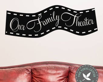 Our Family Theater   Vinyl Wall Decal Home Decor Sticker   Movie Room