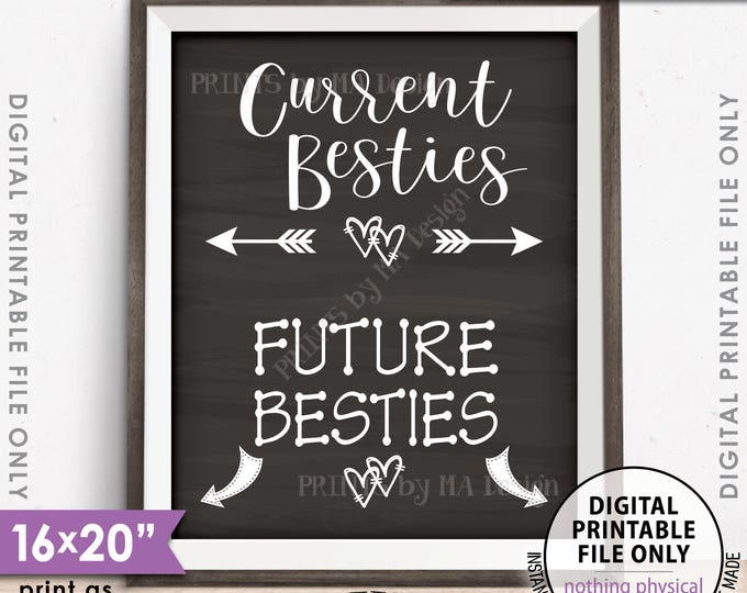 "Best Friend Pregnancy Sign, Current Besties Future Besties Pregnancy Announcement, Instant Download 8x10/16x20"" Chalkboard Style Printable"