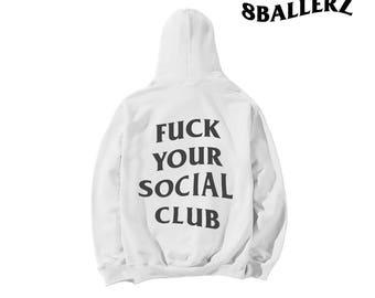 Fuck Your Social Club ™ Hoodie T2ANVr92ud