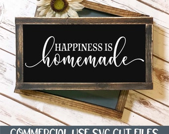 Happiness Is Homemade - SVG Cut File