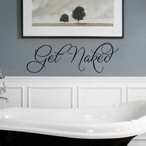 Get Naked Wall Decal   Bathroom Vinyl Wall Decal   Wall Vinyls Decals Art    Vinyl
